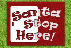 Santa Stop Here stencil kit - Lawn Stencil Kit